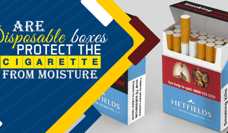 Are disposable boxes protect the cigarette from moisture
