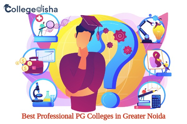 Best Professional PG Colleges in Greater Noida