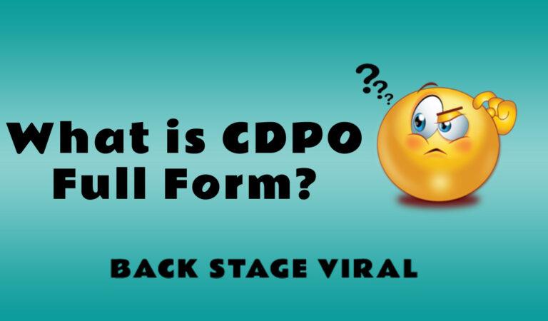 CDPO Full Form – What is CDPO Full Form?