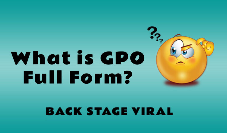 GPO Full Form – What is GPO Full Form?