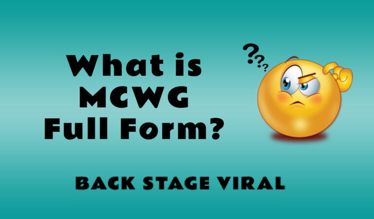MCWG Full Form – What is MCWG Full Form?